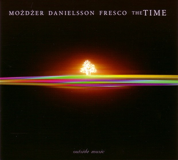 Możdżer Danielsson Fresco - 2005 - The Time