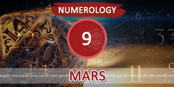 """"""" Numerology Number 9 """" by Numerologist Rahul Kaushal  -------------------------------------------------------- Numerology Number 9 : Mars is the ruling planet of nature number 9. Mars is the divine commander in chief. They are strong with the intense energy that seems to burst at seems. They are constantly active and do not rest until they reach their goal. They have a strong sense of purpose, order, discipline, courage and self-confidence.  http://www.pandit.com/numerology-number-9-chart/"""