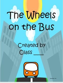 Create your own songbook- The Wheels on the Bus! Cute and perfect for K-2 classes.