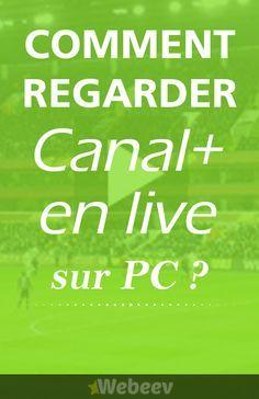 Comment regarder Canal+ en live streaming en ligne ? Astuce pour voir la chaine TV Canal plus en direct gratuit sur internet. Match de foot et film en streaming online.