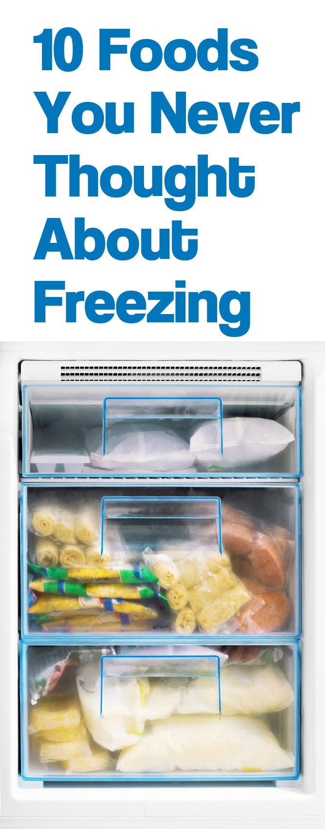 Some of these had never occurred to me! http://lifeasmama.com/10-foods-you-never-thought-about-freezing/
