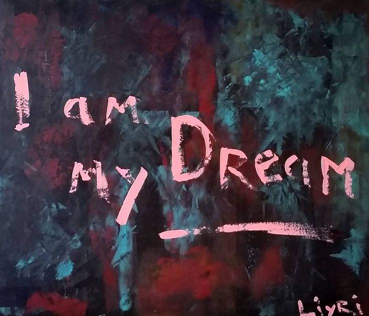 'I am my Dream' 50 x 80 canvas. Liyri.  www.LIYRI.com  #Liyri #namastê #enjoylife #inspire #abstract #art  #kunst #contemporary #artgallery #humbleyourself #carpediem #creative #artlove #copenhagen #kyiv #kyivart #cphart #sanfrancisco #expression #artfusion #artdesign #passion #auction #luxury #interiordesign #design #abstractpositivism #abstractionism #love