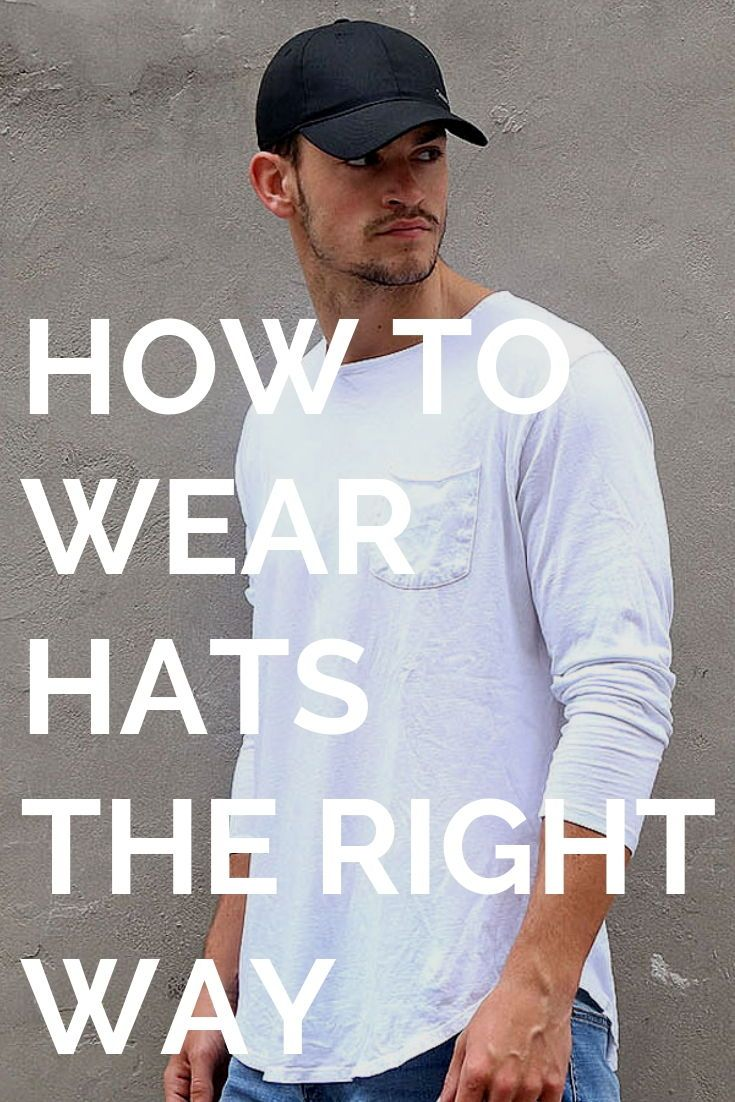 How to wear different types of hats in 2019  04ce78206b7