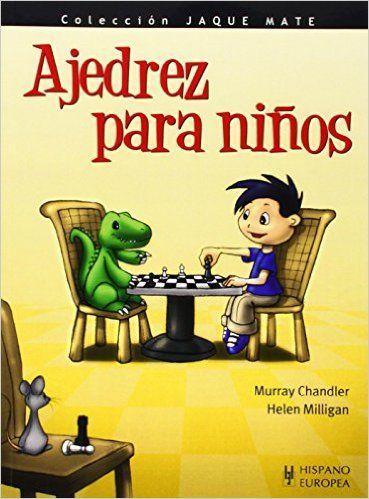 Descargar Ajedrez para niños de Murray Chandler PDF, Kindle, eBook, ePub…