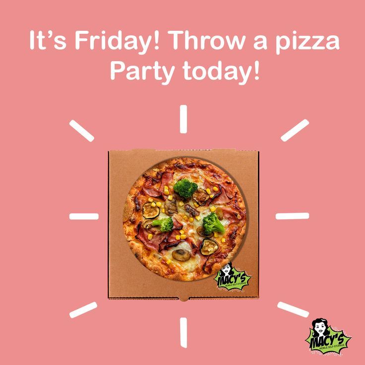 It's Friday throw a pizza party today!