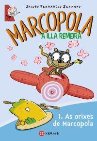 Marcopola a illa remeira xerais-Jacobo Fdez.Serrano- Editorial Xerais