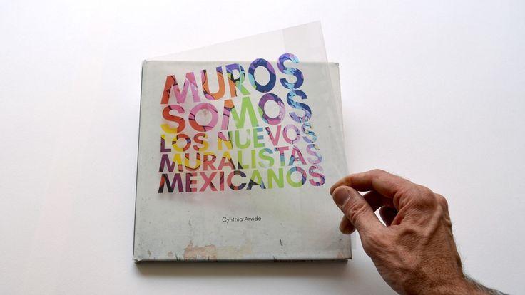 Muros somos - el libro sobre artistas urbanos de México miniatura de video del proyecto