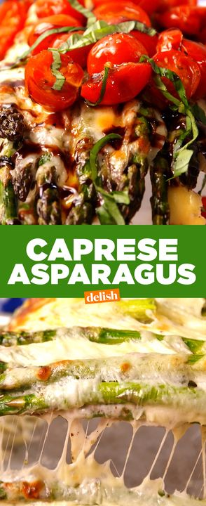 Caprese Asparagus is so addicting, you'll eat it like it's candy. Get the recipe from Delish.com.