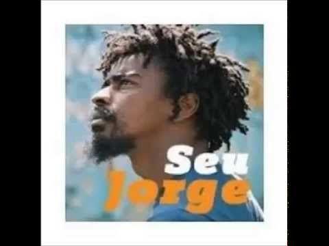 SEU JORGE -  SÓ AS BOAS