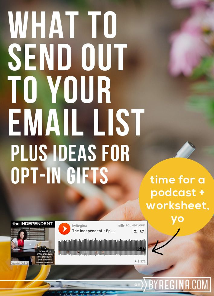 What to send out to your email list and how to create wow with opt-in gifts.