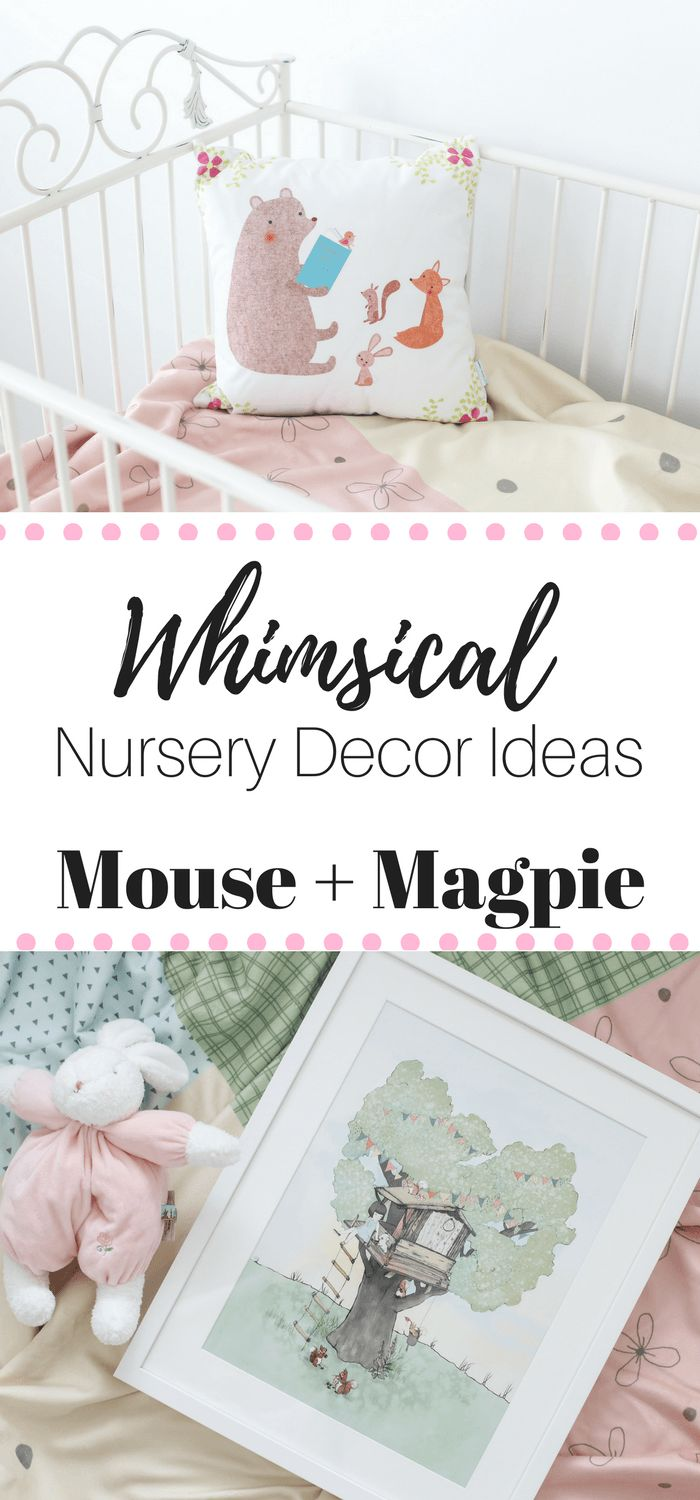 How to create a whimsical nursery with Mouse + Magpie - ad #mouseandmagpie