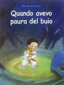 """Quando avevo paura del buio"" di Mireille d'Allancé edito Babalibri. https://www.facebook.com/NovaraMamma/photos/a.552106518222585.1073741829.321776991255540/569072523192651/?type=3&theater Copyright NovaraMamma tutti i diritti sono riservati. Follow us on Instagram @novaramamma"