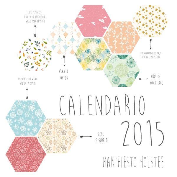 """Descargable gratuito. Free printable. Calendario 2015. Pdf con los 12 meses, con todas las frases motivadoras del manifiesto Hostlee. Disponible en www.miamandarina.es en la sección """"regalos-desargables gratuitos"""""""