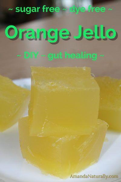 Orange Jello | sugar-free, dye-free, junk-free | kid friendly, gut-healing, joint-healing | AmandaNaturally.com