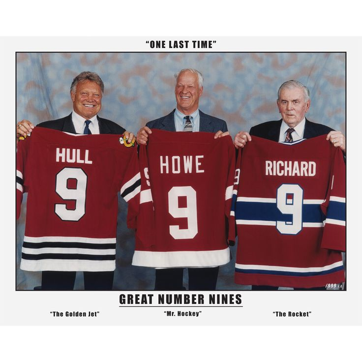 The Three Great Nines - Maurice Richard, Gordi Howe and Bobby Hull