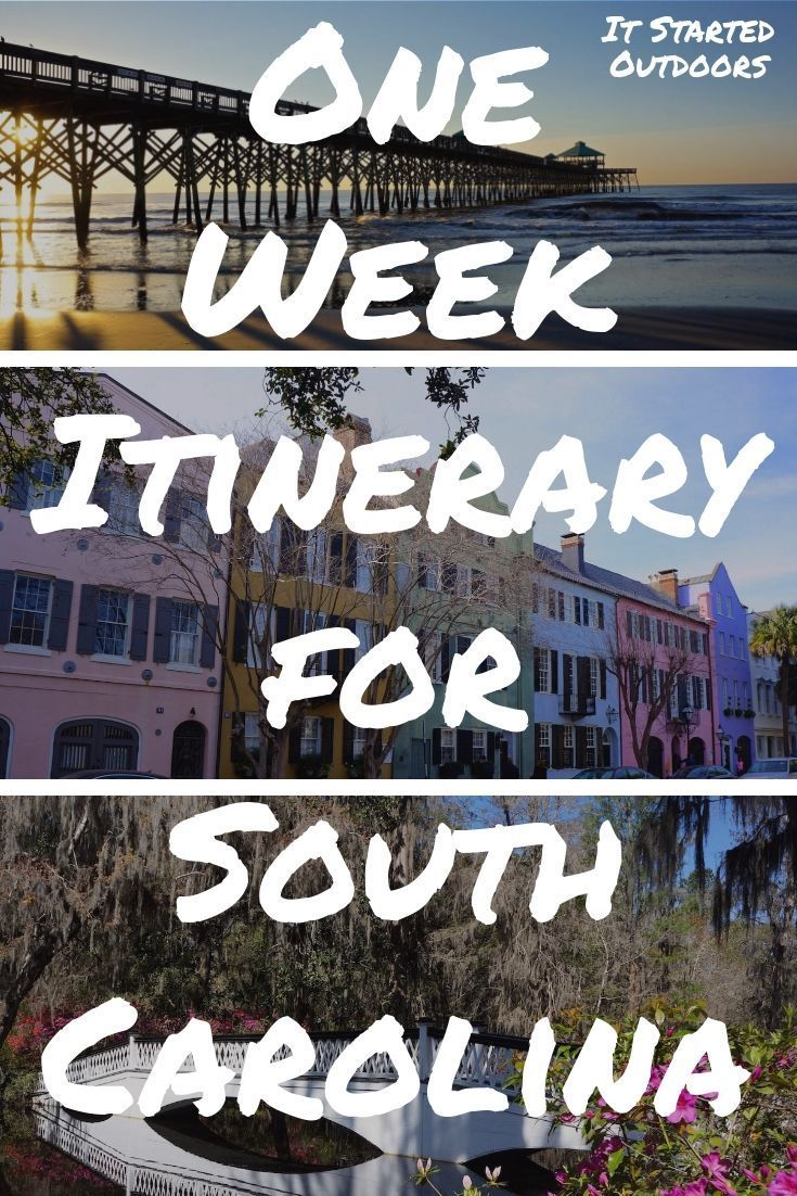 Itinerary For One Week In Charleston South Carolina South