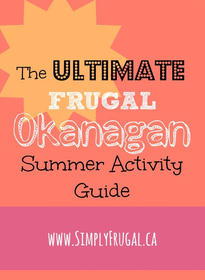 Are you living in the Okanagan or planning on taking a trip there this summer? The Okanagan happens to be the place I call home, so I thought I'd create a guide full of fun, frugal activities that take place in the land of sun. The goal is for this to...