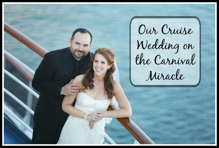 "This was the best wedding review I read!!!  ""Our Cruise Wedding Aboard the Carnival Miracle (2015)"""