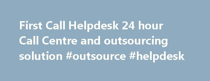 First Call Helpdesk 24 hour Call Centre and outsourcing solution #outsource #helpdesk http://zimbabwe.remmont.com/first-call-helpdesk-24-hour-call-centre-and-outsourcing-solution-outsource-helpdesk/  # Would you prefer a call back? Fill in the form below G3 Comms have been using the services of Jane and her team since 2016 and we are confident that they represent the best front line face to our customers for our services. We trust their professionalism and we appreciate their attitude to go…