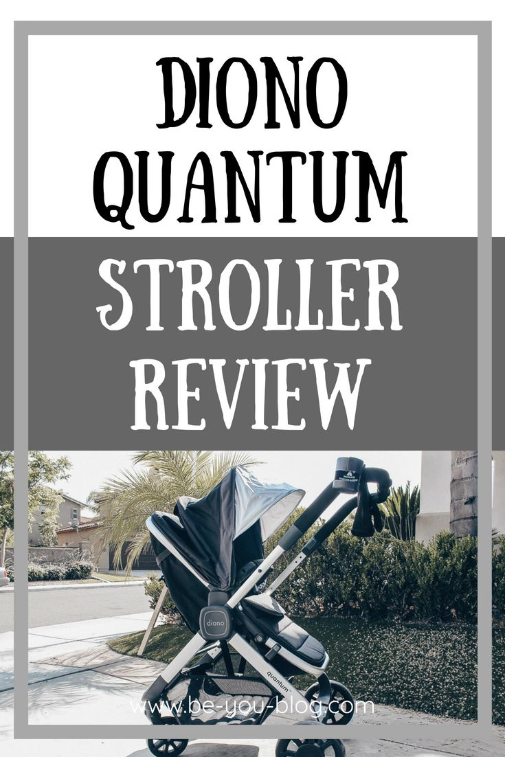 Diono Quantum Review Toddler stroller, Baby schedule
