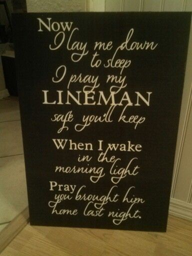 Lineman prayer sign, 16x24... $25 Order at www.facebook.com/inspiredcreations4you