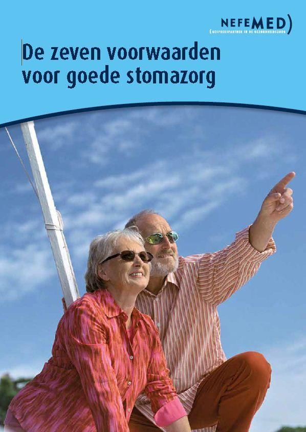 De zeven voorwaarden voor goede stomazorg.  http://www.nefemed.nl/attachments/007_PositionpaperStoma2010.pdf