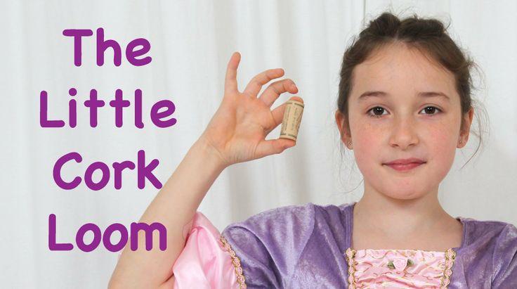 Princess Rosie: The Little Cork Loom (+playlist)