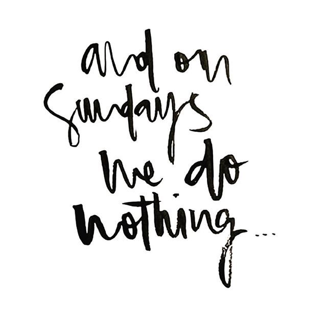 Lazy Sundays are the best  #word via #pinterest