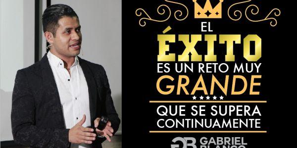 Gabriel Blanco, Liderazgo, Vivir con éxito