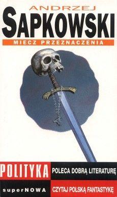 The Sword of Destiny by Andrzej Sapkowski