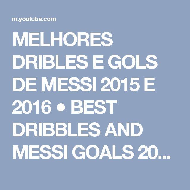 MELHORES DRIBLES E GOLS DE MESSI 2015 E 2016 ● BEST DRIBBLES AND MESSI GOALS 2015 and 2016 - YouTube