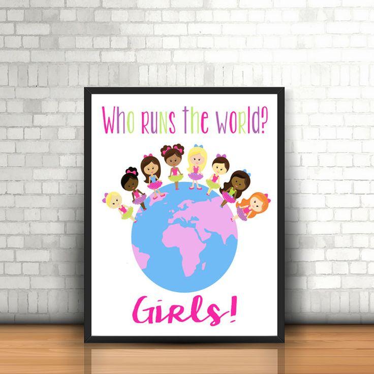 Girls Bedroom Print   Who Run the World? Girls    Wall Art    Digital Printable   Inspirational Quote by EyePop Designs