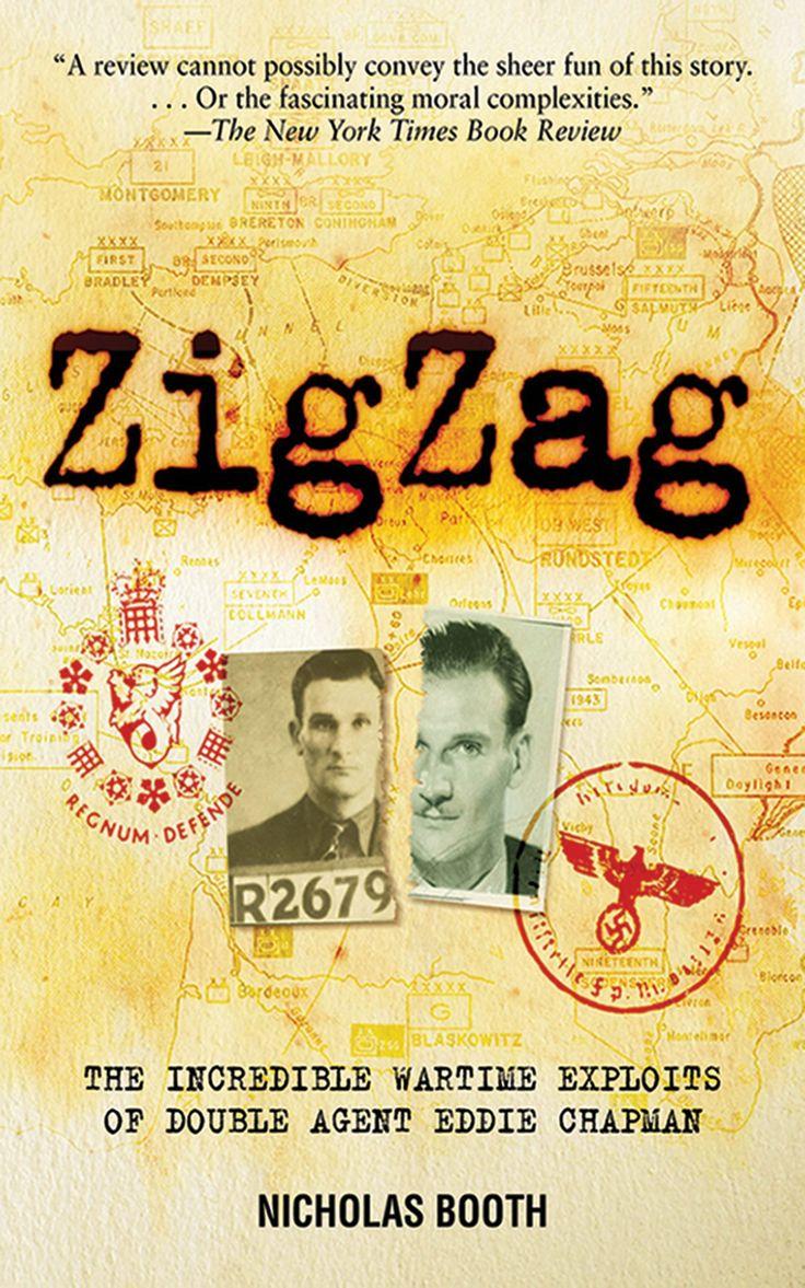 Zigzag: The Incredible Wartime Exploits Of Double Agent Eddie  Chapman:amazon:kindle Store