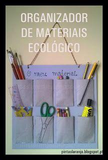 Pintas Laranja: Organizador de Materiais Ecológico