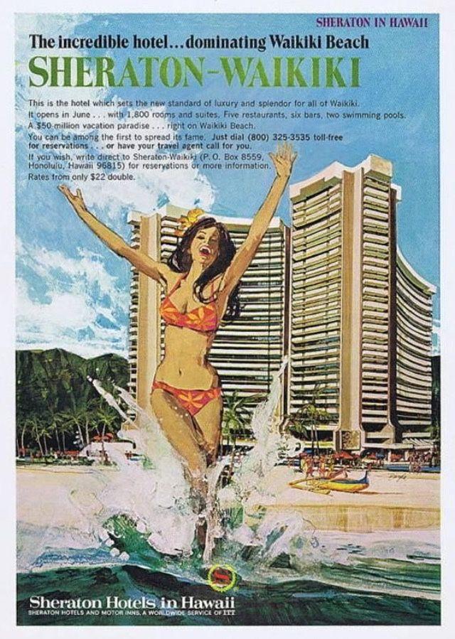 """""""The Incredible Hotel…Dominating Waikiki Beach"""" Sheraton Hotels"""