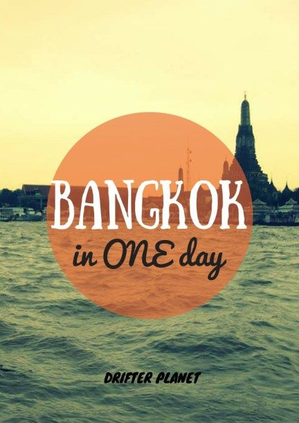 BANGKOK in ONE day