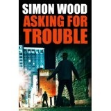 Asking For Trouble (Kindle Edition)By Simon Wood