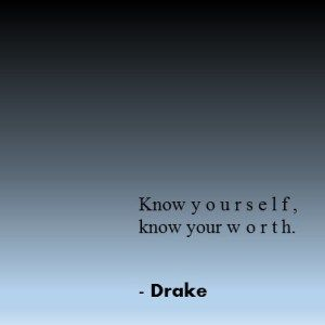 KNOW YOURSELF QUOTES DRAKE image quotes at relatably.com