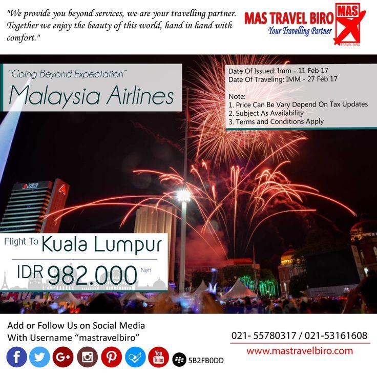 Terbang ke Kuala Lumpur Hanya Rp 982.000 PP , yuk pesan sekarang ;) #mastravelbiro #promotiket #kualalumpur
