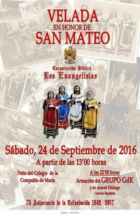 Velada en honor de San Mateo de la Corporación Bíblica Los Evangelistas. Sábado, 24 de septiembre a las 13:00 h. Patio del Colegio Compañía de María de #PuenteGenil. Os esperamos!