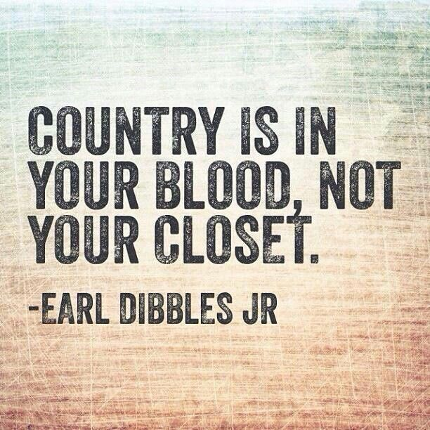 AMEN, anyone can buy a pair of boots to wear.  Real country girls buy a pair of boots to use!-- lol I completely agree. I'm not a country girl but I still like to dress in cute cowgirl boots