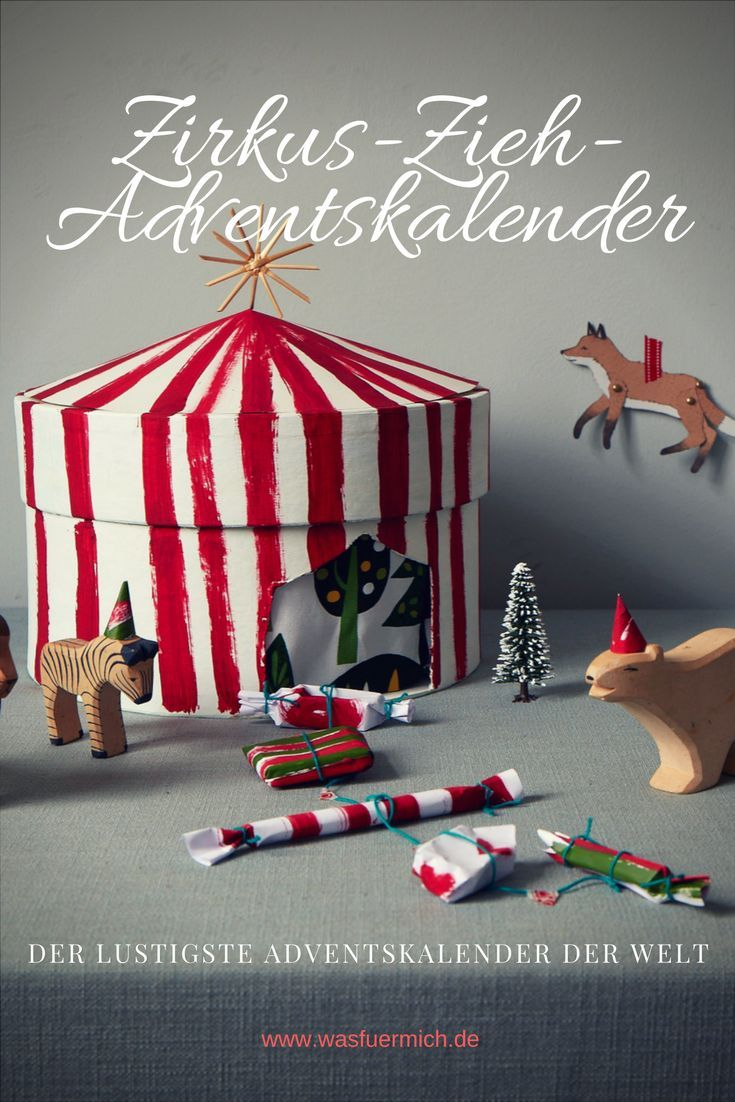 achtung adventszirkus ein zieh kalender adventskalender basteln pinterest adventskalender. Black Bedroom Furniture Sets. Home Design Ideas