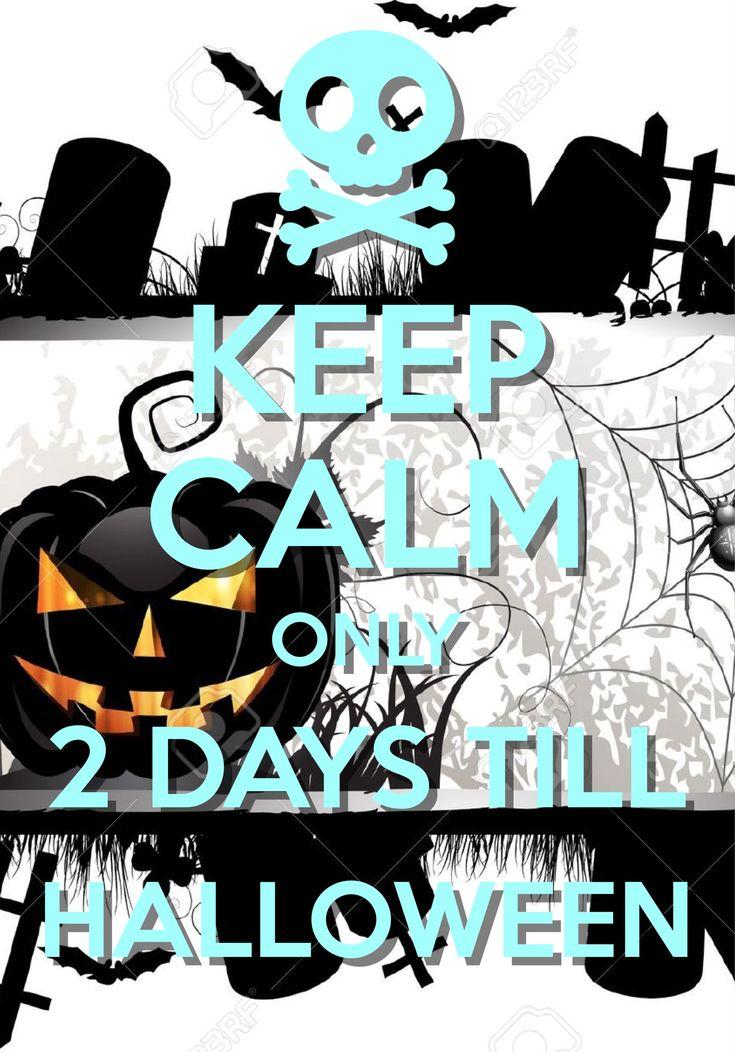 90 best Keep Calm Halloween images on Pinterest | Keep calm, Stay ...