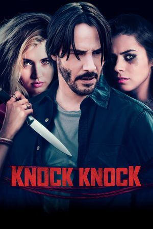 Watch Knock Knock (2015) Full Movie HD Free | Download  Free Movie | Stream Knock Knock Full Movie HD Free | Knock Knock Full Online Movie HD | Watch Free Full Movies Online HD  | Knock Knock Full HD Movie Free Online  | #KnockKnock #FullMovie #movie #film Knock Knock  Full Movie HD Free - Knock Knock Full Movie