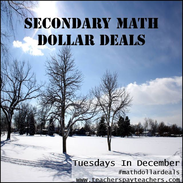 #MathDollarDeals in December - every Tuesday in December a select group of secondary math sellers will offer TWO products at $1 each!