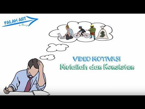 [Video Motivasi] Mulailah dan Konsisten