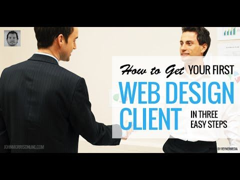 How to Get Your First Web Design Client (Step #2 is especially important) #webdesign #freelance #webdesignclients