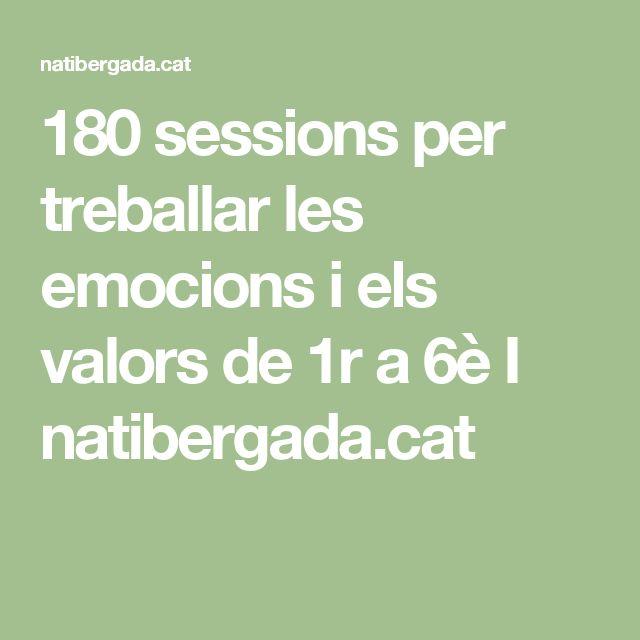 180 sessions per treballar les emocions i els valors de 1r a 6è I natibergada.cat
