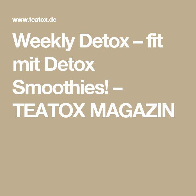 Weekly Detox – fit mit Detox Smoothies! – TEATOX MAGAZIN