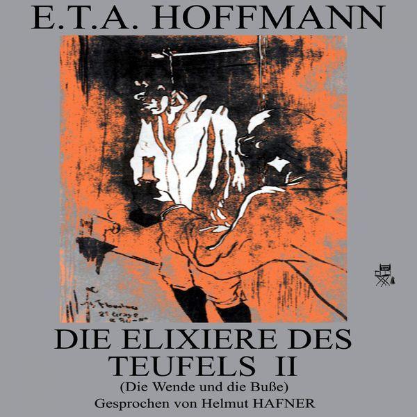 Die Elixiere des Teufels II (Die Wende und die Buße) par E.T.A. Hoffmann